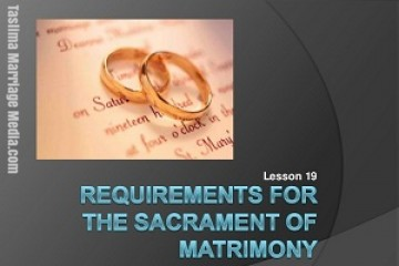 Marriage Requirements Basics: Consent, Age, and Capacity. Taslima Marriage Media